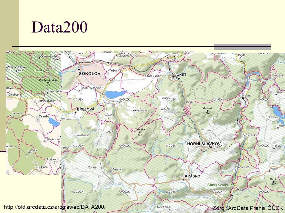 Data200 Zdroj: ArcData Praha, ČÚZK http://old.arcdata.cz/arcgisweb/DATA200/