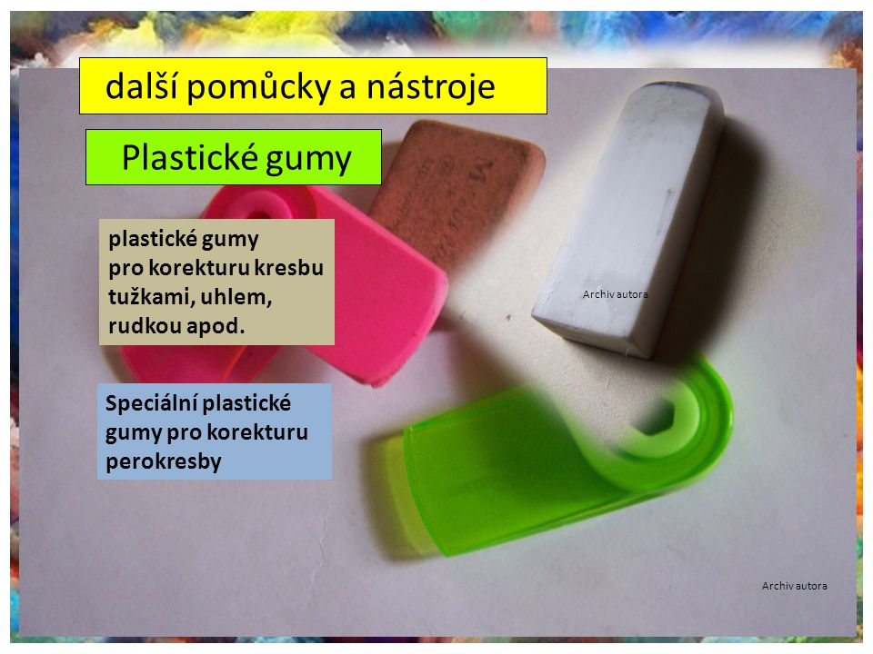 ©c.zuk další pomůcky a nástroje Plastické gumy plastické gumy pro korekturu kresbu tužkami, uhlem, rudkou apod. Speciální plastické gumy pro korekturu