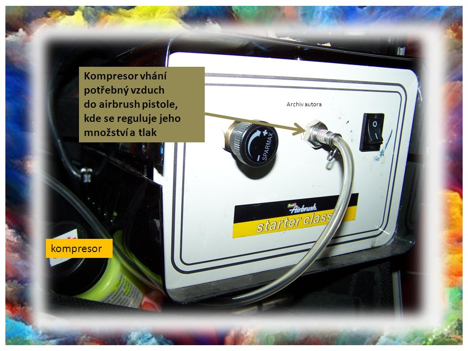 kompresor Archiv autora Kompresor vhání potřebný vzduch do airbrush pistole, kde se reguluje jeho množství a tlak