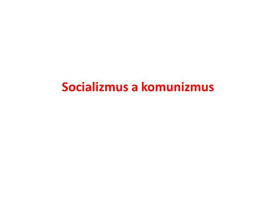 Socializmus a komunizmus