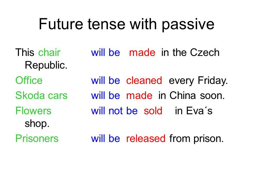 Exercises Choose correct tense and make passive: Shakespeare ………..(bear) in Stratford upon Avon.