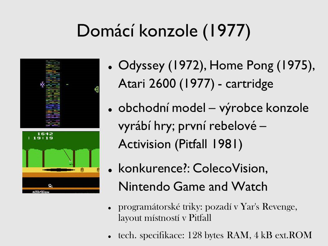 Odyssey (1972), Home Pong (1975), Atari 2600 (1977) - cartridge obchodní model – výrobce konzole vyrábí hry; první rebelové – Activision (Pitfall 1981