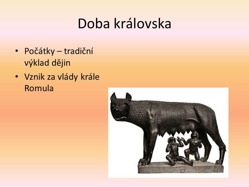 Doba královska Počátky – tradiční výklad dějin Vznik za vlády krále Romula