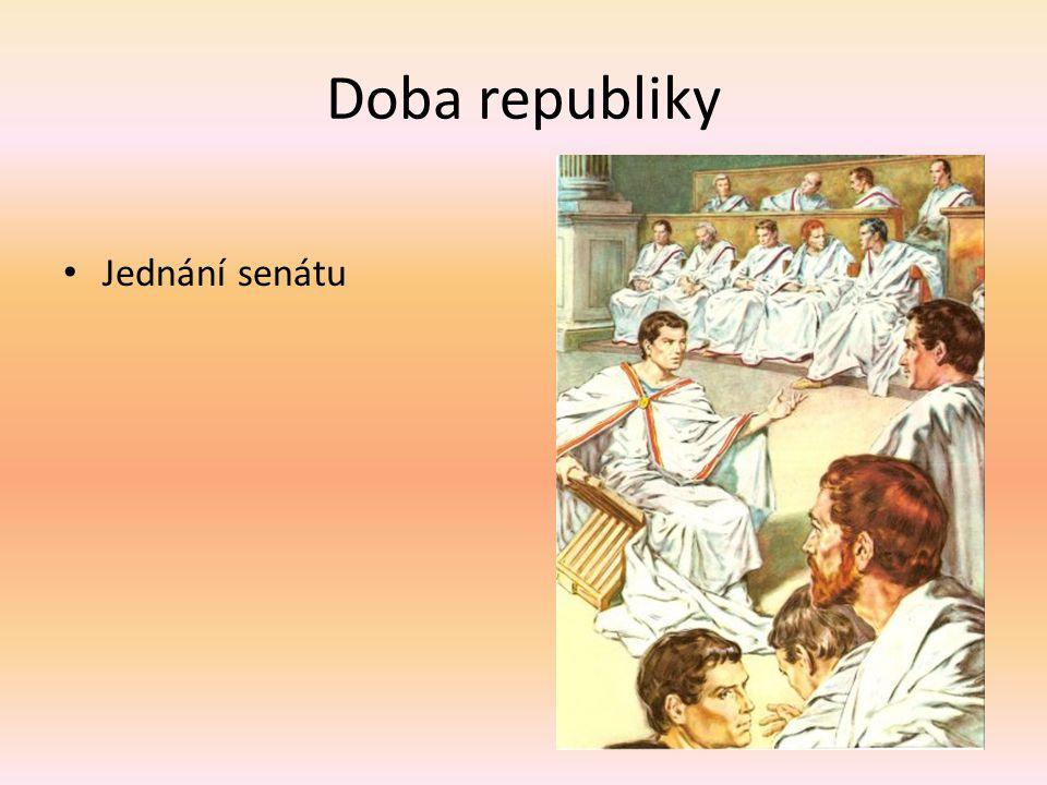Doba republiky Jednání senátu