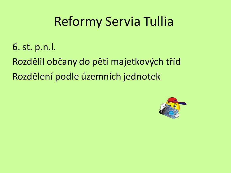 Reformy Servia Tullia 6.st. p.n.l.