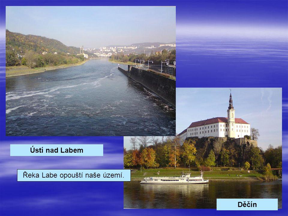 Ústí nad Labem Děčín Řeka Labe opouští naše území.