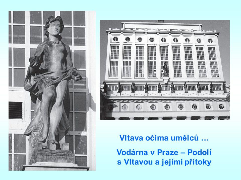 Vltava očima umělců … Vodárna v Praze – Podolí s Vltavou a jejími přítoky