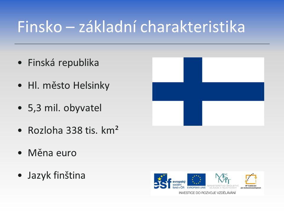 Finsko – základní charakteristika Finská republika Hl.