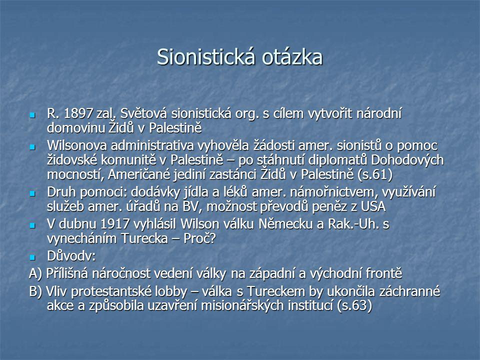 Sionistická otázka R. 1897 zal. Světová sionistická org.