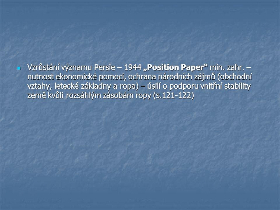 """Vzrůstání významu Persie – 1944 """"Position Paper min."""
