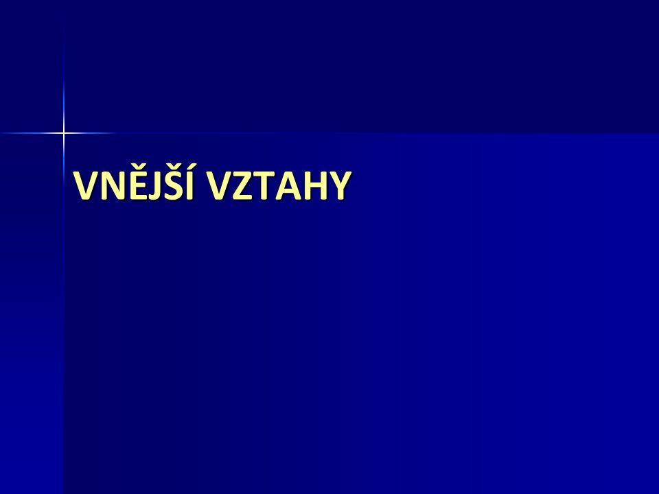 VNĚJŠÍ VZTAHY