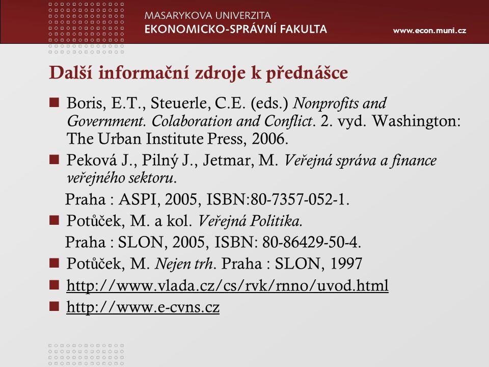www.econ.muni.cz Další informa č ní zdroje k p ř ednášce Boris, E.T., Steuerle, C.E.