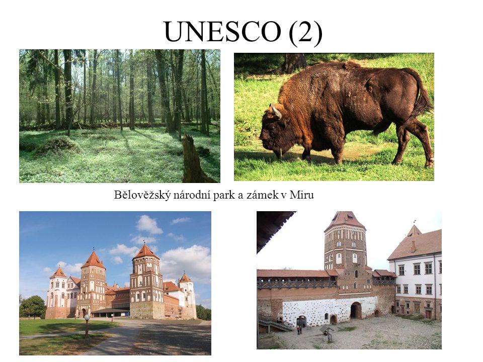 UNESCO (2) Bělověžský národní park a zámek v Miru