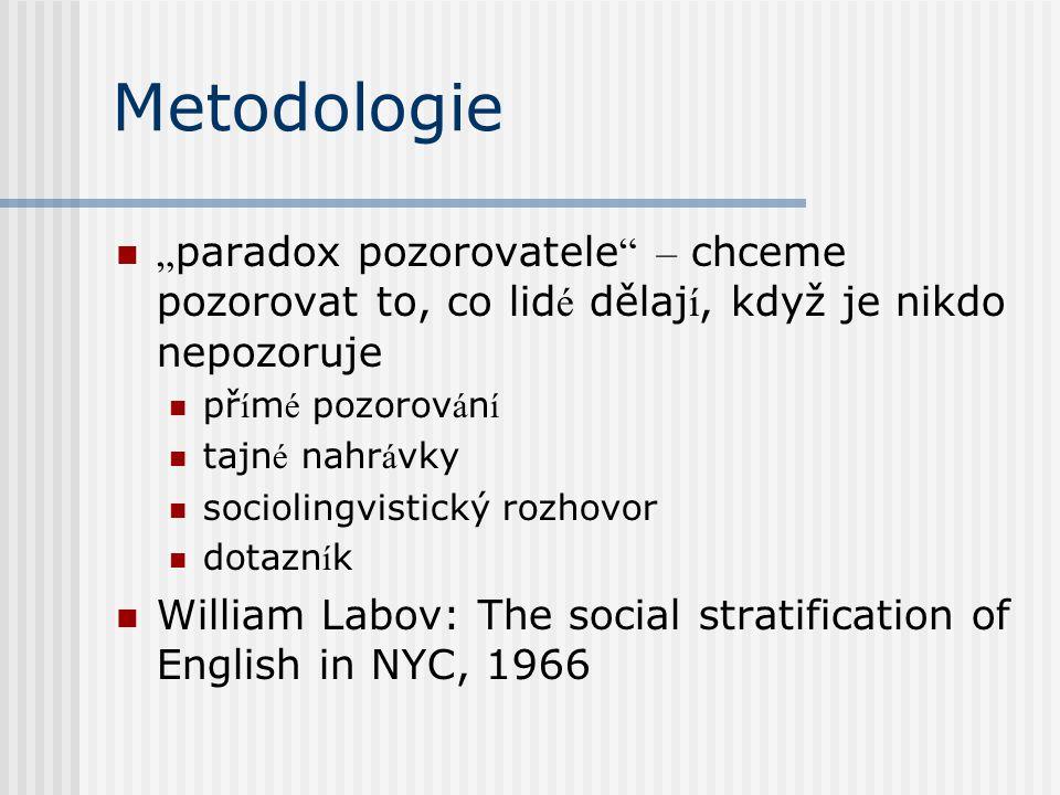 Š k á la variability soci á lně př í znakových variant mikro/jedinec makro/soci á ln í skupina