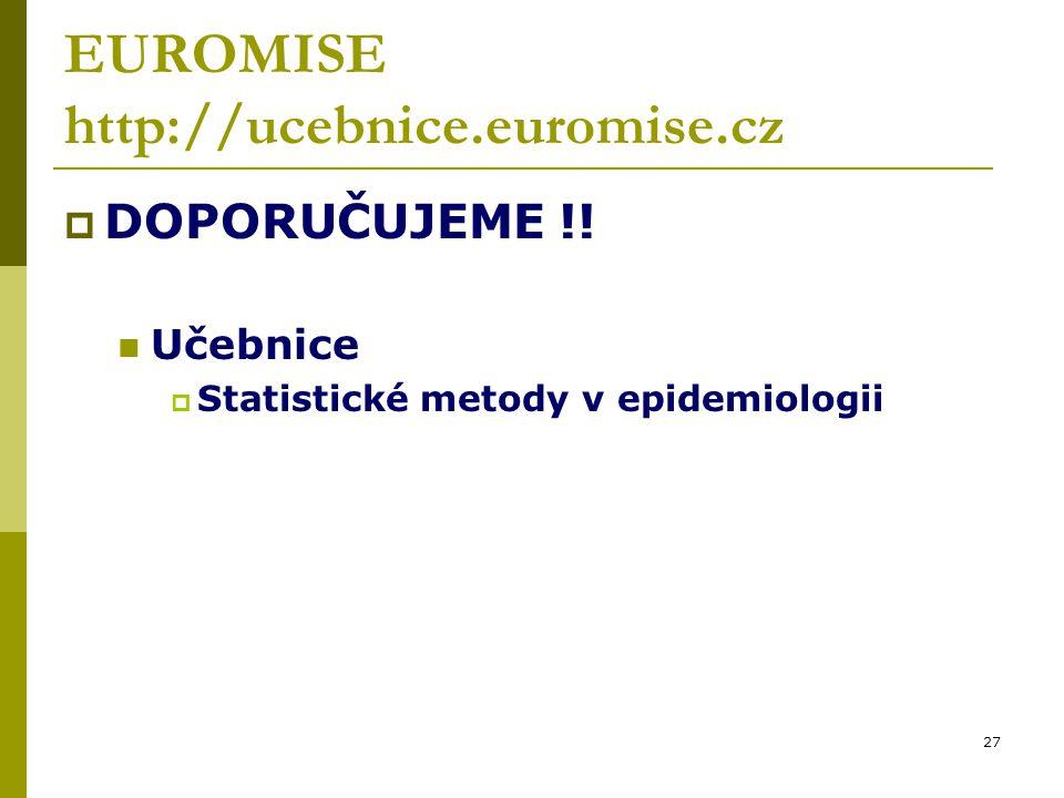 27 EUROMISE http://ucebnice.euromise.cz  DOPORUČUJEME !.