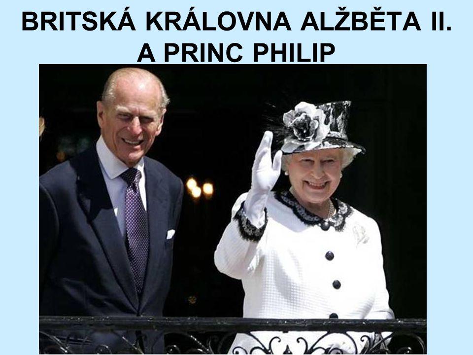 BRITSKÁ KRÁLOVNA ALŽBĚTA II. A PRINC PHILIP