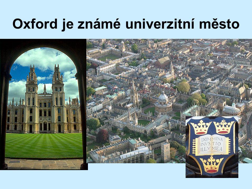Oxford je známé univerzitní město