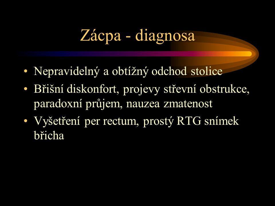 Zácpa - diagnosa Nepravidelný a obtížný odchod stolice Břišní diskonfort, projevy střevní obstrukce, paradoxní průjem, nauzea zmatenost Vyšetření per rectum, prostý RTG snímek břicha