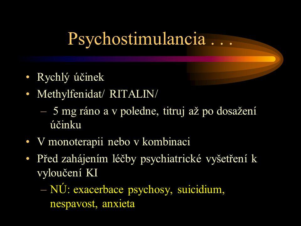 Psychostimulancia...