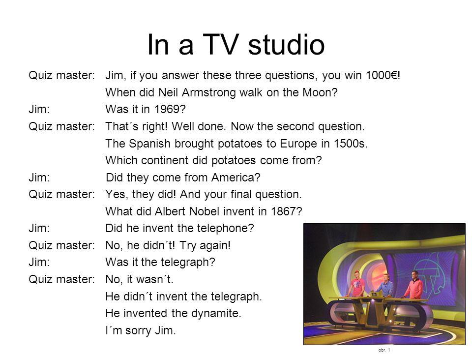 Úkol: Přeložte otázku a připište pravdivou krátkou odpověď.