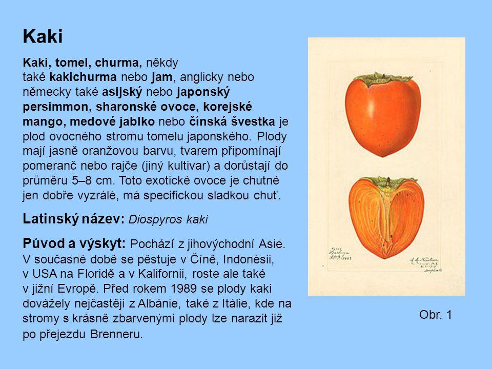 Kaki Kaki, tomel, churma, někdy také kakichurma nebo jam, anglicky nebo německy také asijský nebo japonský persimmon, sharonské ovoce, korejské mango,