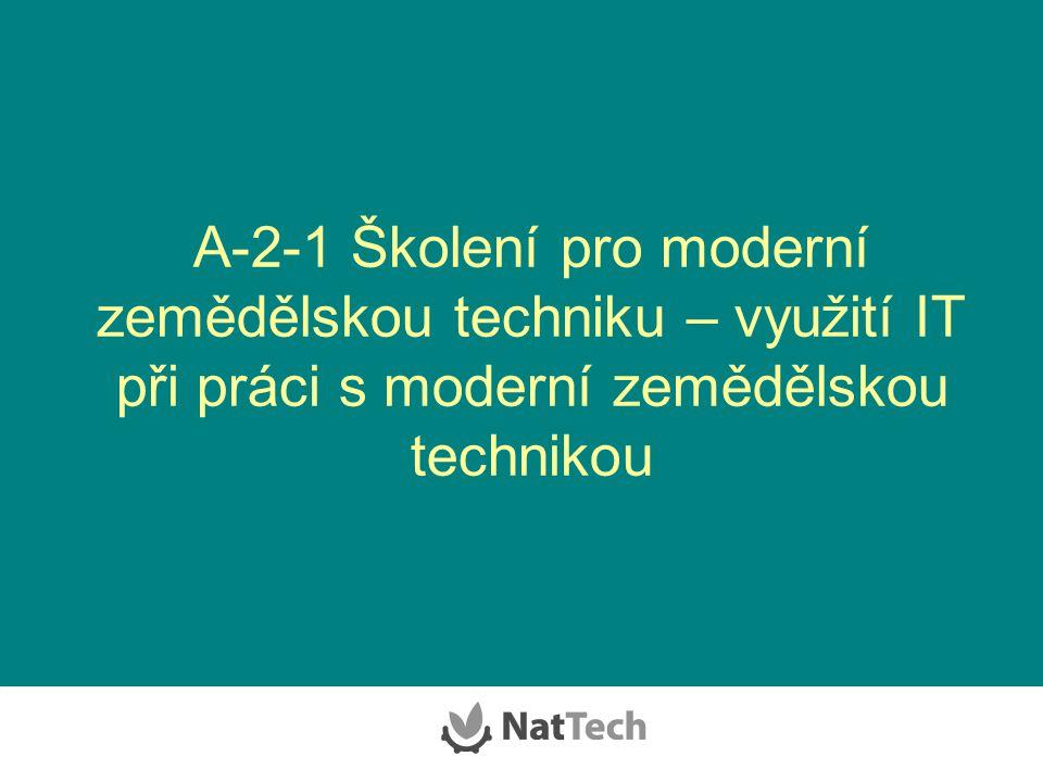 A-2-1 Školení pro moderní zemědělskou techniku – využití IT při práci s moderní zemědělskou technikou