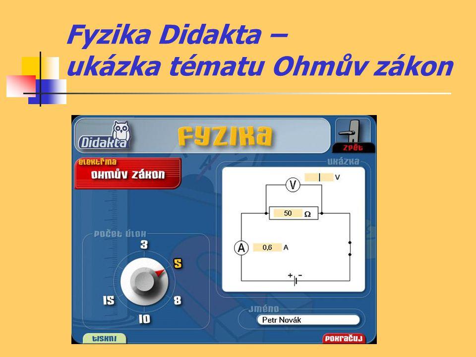 Fyzika Didakta – ukázka tématu Ohmův zákon