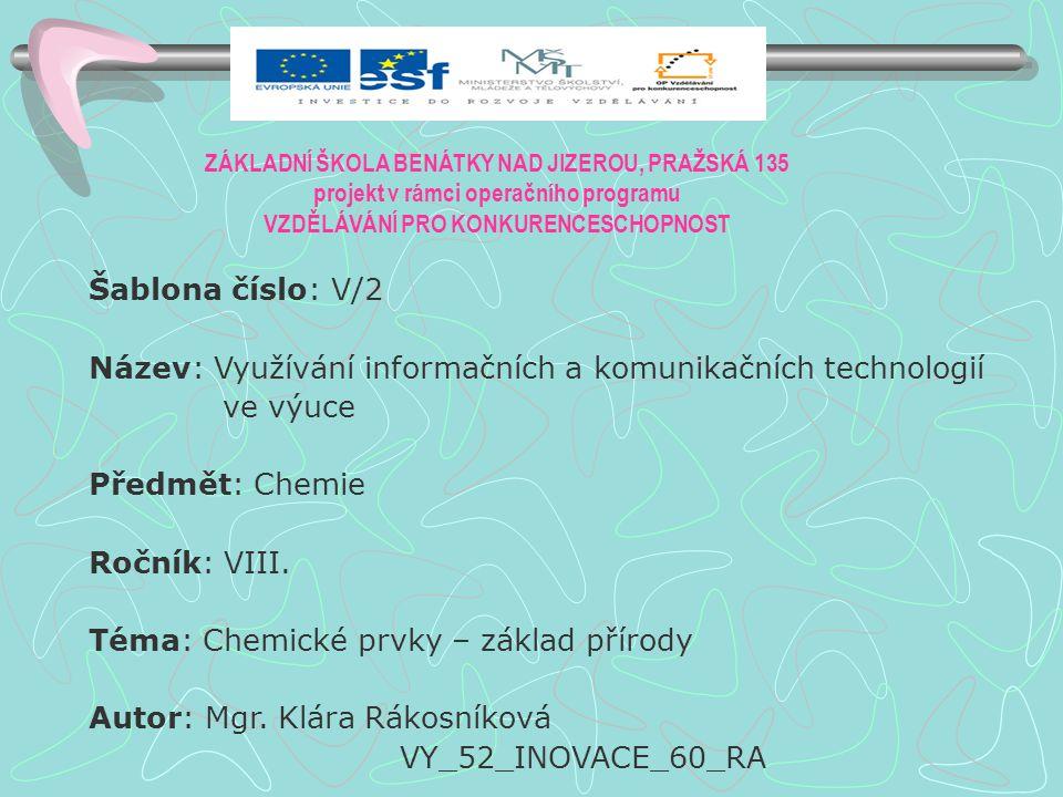 Anotace: PowerPointová prezentace o změnách chemických látek Klíčová slova: Chemická reakce, slučování, rozklad, atom, molekula