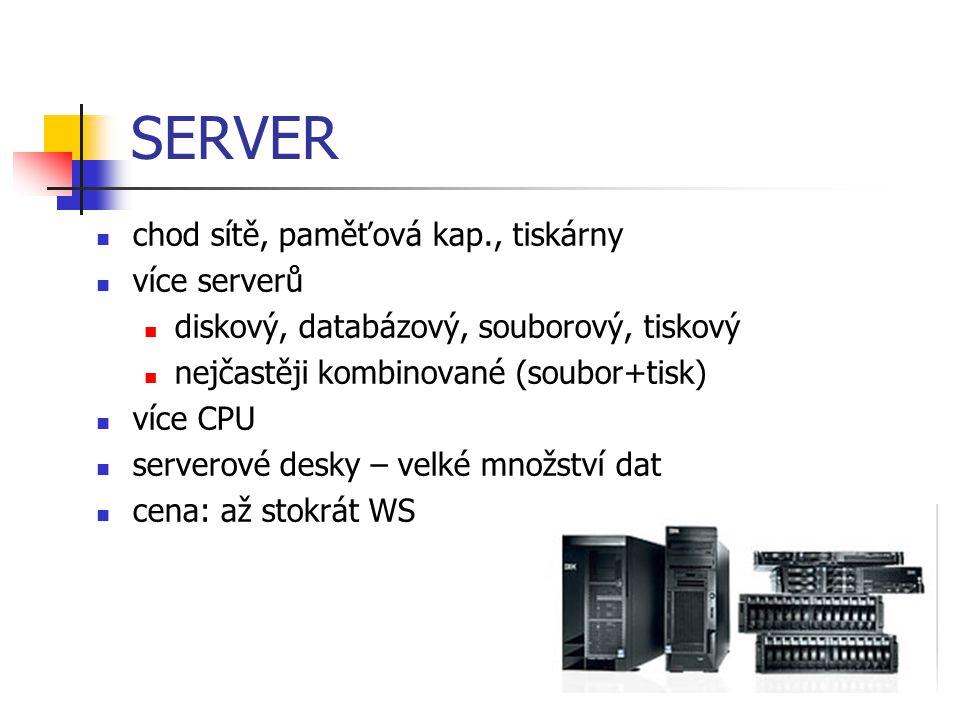 MAINFRAME centrální počítač, hlavní server, nejvýkonnější vytváření virtuálních serverů automatizace ( dohledaní dat při výpadku serveru) spolehlivost, bezpečnost špička na trhu IBM zSeries cena: desítky mil.