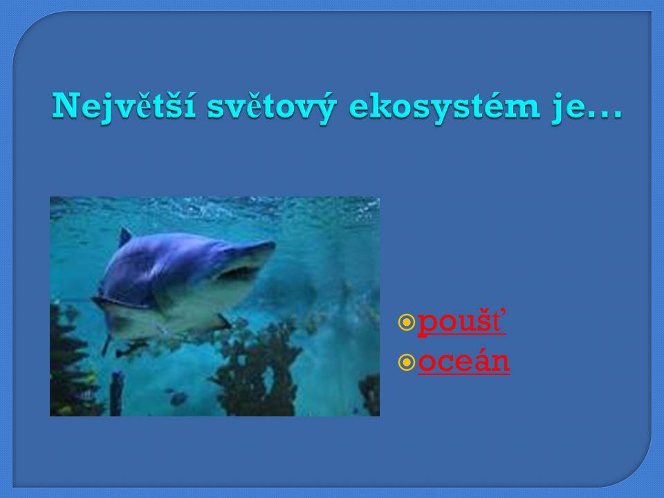  umělý ekosystém umělý ekosystém  přírodní ekosystém přírodní ekosystém