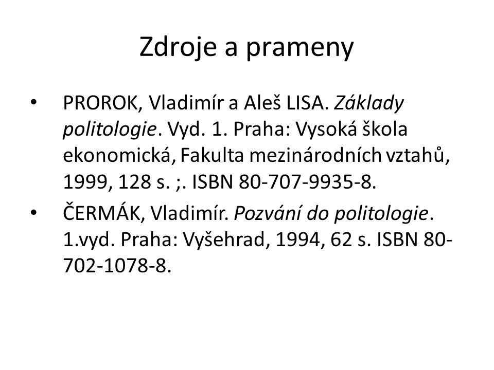 Zdroje a prameny PROROK, Vladimír a Aleš LISA. Základy politologie.