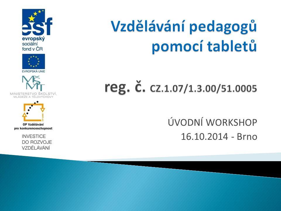 ÚVODNÍ WORKSHOP 16.10.2014 - Brno