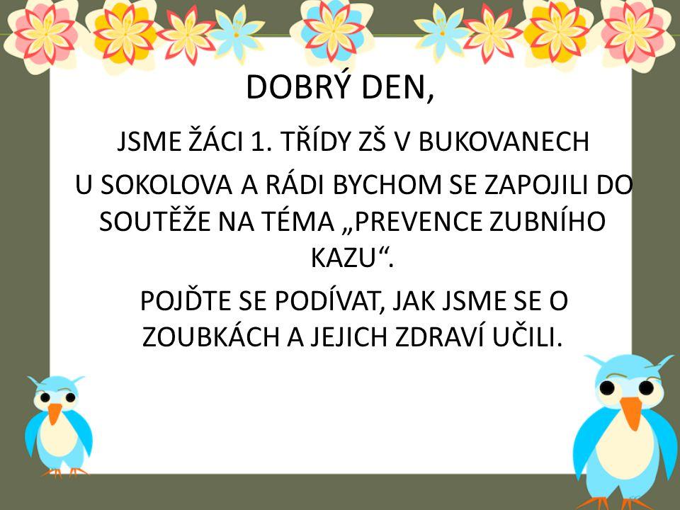 VESELÉ ZOUBKY ZŠ BUKOVANY U SOKOLOVA 20. a 21. 3. 2014