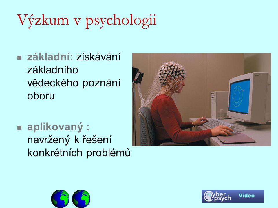 Výzkum v psychologii základní: získávání základního vědeckého poznání oboru aplikovaný : navržený k řešení konkrétních problémů