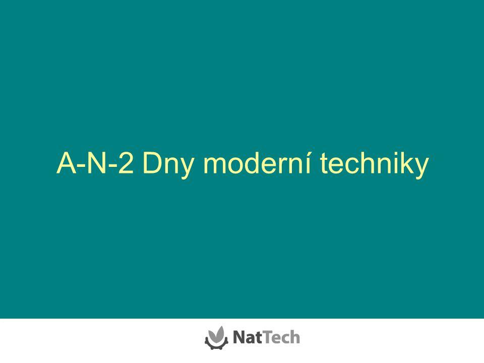 A-N-2 Dny moderní techniky