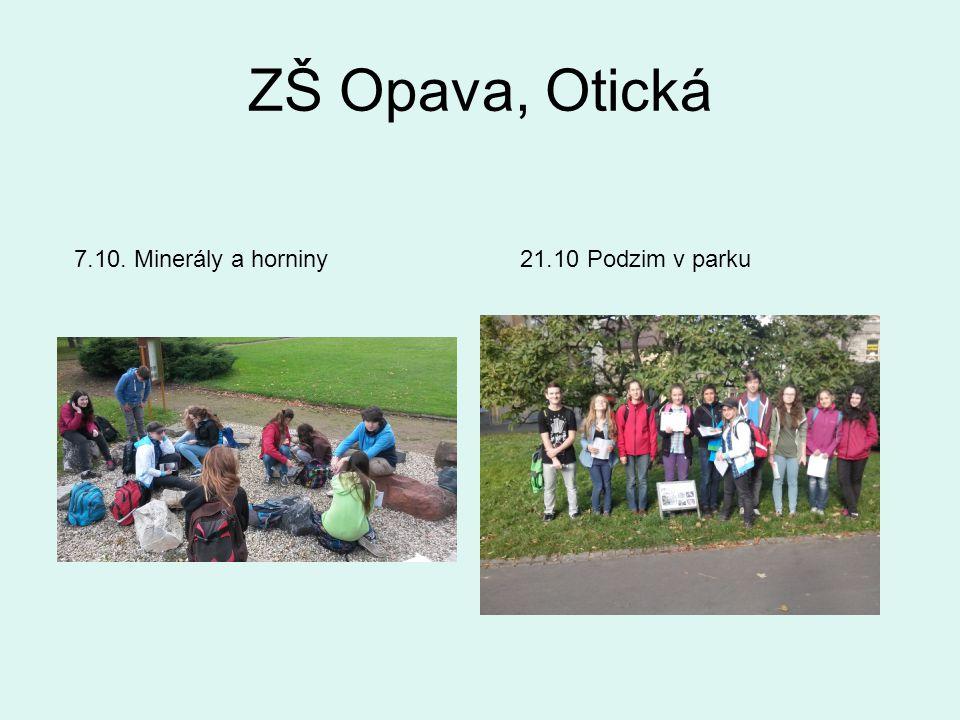 ZŠ Opava, Otická 7.10. Minerály a horniny21.10 Podzim v parku