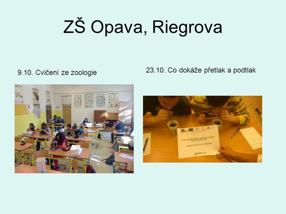 ZŠ Opava, Riegrova 9.10. Cvičení ze zoologie 23.10. Co dokáže přetlak a podtlak