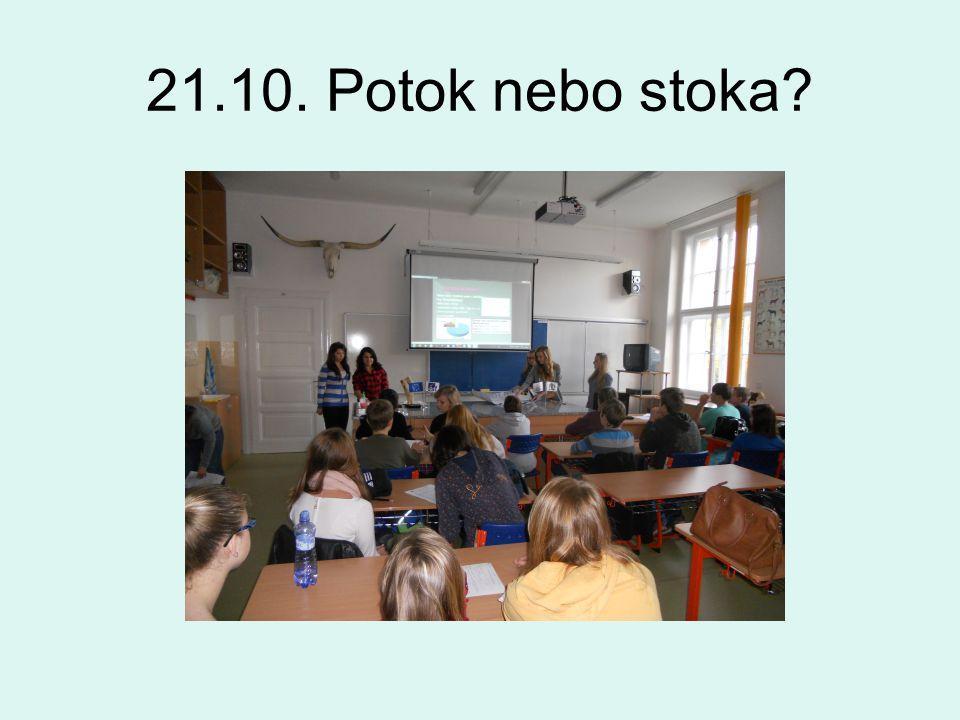 21.10. Potok nebo stoka?