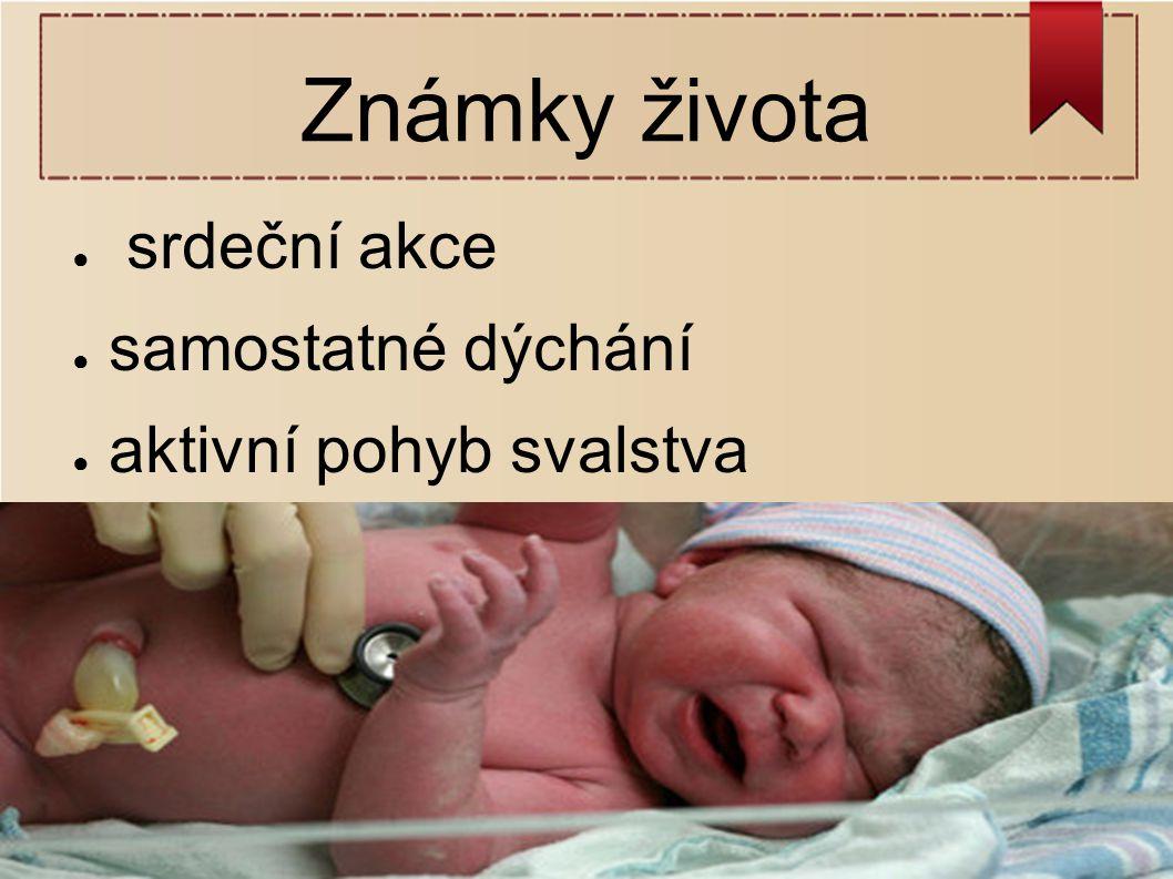 Skóre podle Apgarové ● zhodnocení vitality a poporodní adaptace novorozence ● po 1, 5 a 10 minutách po porodu ● 5 kritérií – barva kůže, akce srdeční, dýchání, odpověď na podráždění, napětí svalů