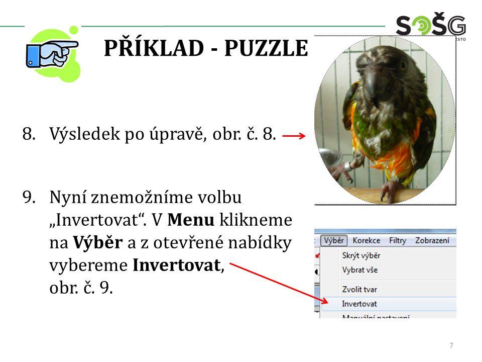 PŘÍKLAD - PUZZLE 10.V Menu klikneme na Filtry a z otevřené nabídky vybereme Stylizace.