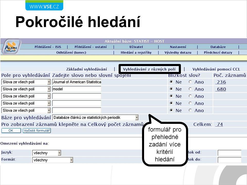 Pokročilé hledání formulář pro přehledné zadání více kritérií hledání
