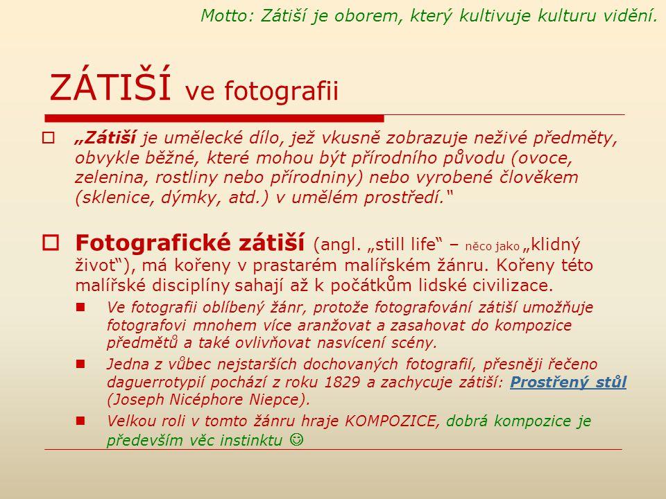 """Typy FOTOGRAFICKÉHO ZÁTIŠÍ  Zátiší se liší z různých hledisek: Podle míry zásahu autora (aranžování, příprava…) Zátiší klasické (aranžované) Zátiší nalezené (nearanžované) Takové zátiší nearanžujeme, ale prostě ho někde objevíme a určitou konkrétní kompozicí oddělíme od okolí (""""výřez reality ), """"dívat se a uvidět Podle míry abstrakce Konkrétní (""""figurativní) Abstraktní (nefigurativní)  Zátiší navíc také může být Symbolické, tzn."""