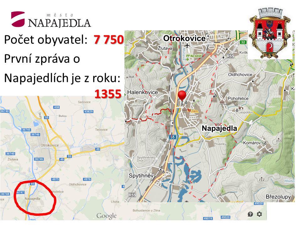 7 750 Počet obyvatel: 7 750 První zpráva o 1355 Napajedlích je z roku: 1355