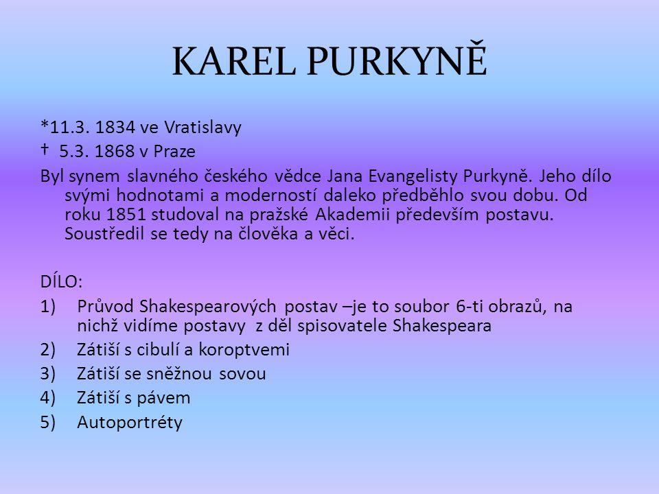 *11.3. 1834 ve Vratislavy † 5.3.