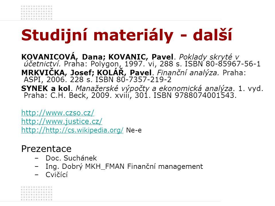 Studijní materiály - další KOVANICOVÁ, Dana; KOVANIC, Pavel.
