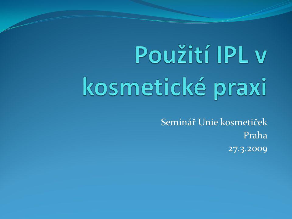 Seminář Unie kosmetiček Praha 27.3.2009