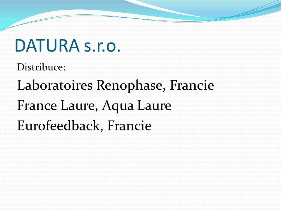 DATURA s.r.o. Distribuce: Laboratoires Renophase, Francie France Laure, Aqua Laure Eurofeedback, Francie