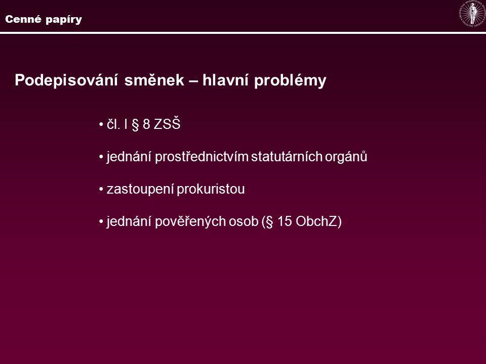 Podepisování směnek – hlavní problémy čl.