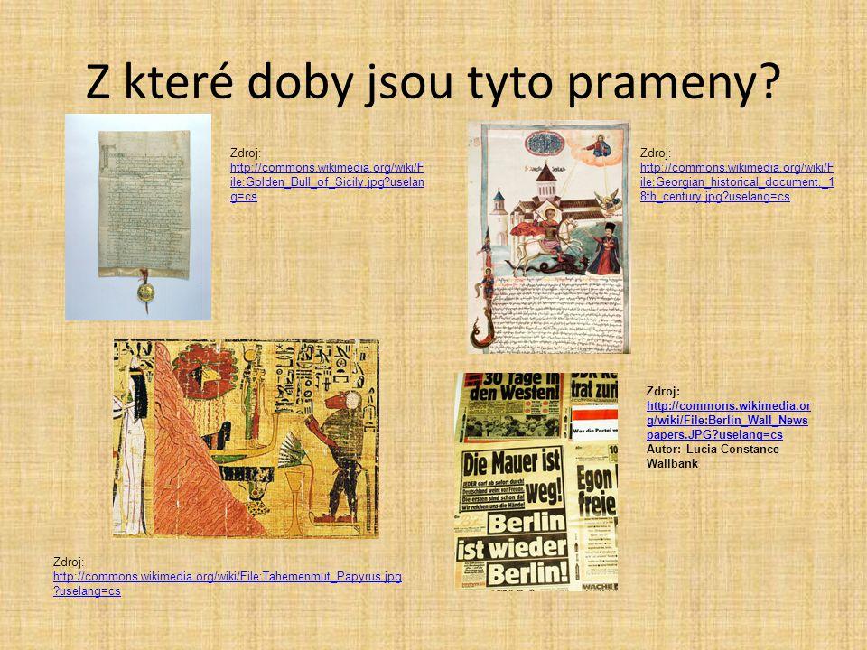 Z které doby jsou tyto prameny? Zdroj: http://commons.wikimedia.org/wiki/File:Tahemenmut_Papyrus.jpg ?uselang=cs http://commons.wikimedia.org/wiki/Fil