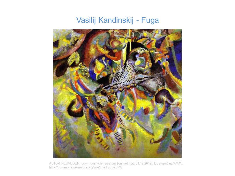 Vasilij Kandinskij - Fuga AUTOR NEUVEDEN. commons.wikimedia.org [online]. [cit. 31.12.2012]. Dostupný na WWW: http://commons.wikimedia.org/wiki/File:F